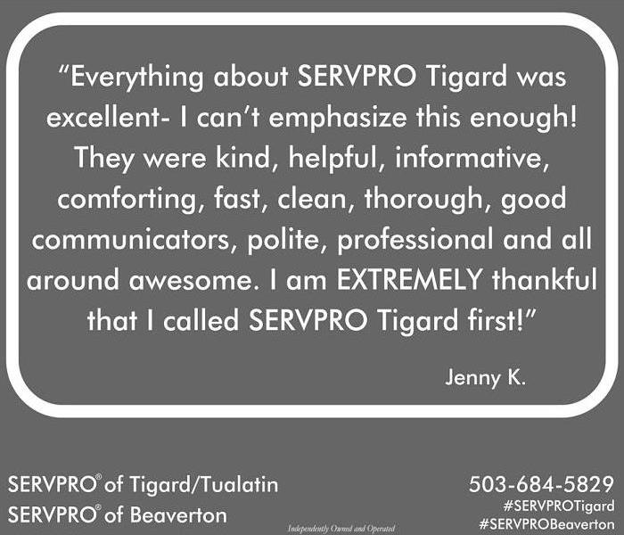 """I am extremely thankful I called SERVPRO Tigard First"""