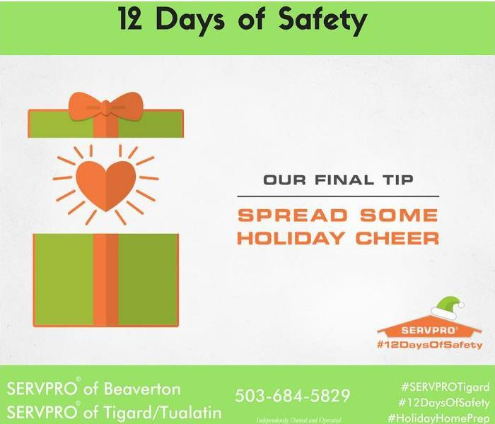 Mold Remediation 12 Days of Safety, Day 12 Give love